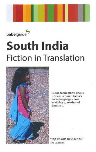 Babel Guide to South India: Fiction in: Krishnaswamy, S.