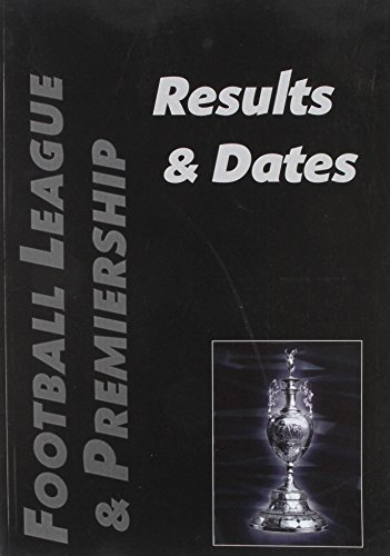9781899468003: Football League and Premiership Results and Dates: 1888/89 to 2005/06
