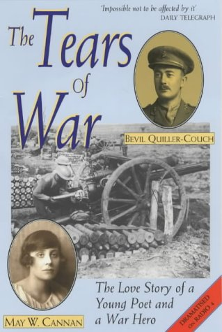 The Tears of War: The Love Story of a Young Poet and a War Hero: Cannan, May Wedderburn, ...