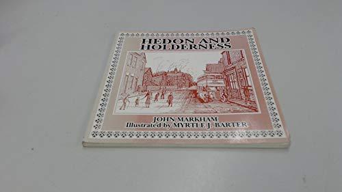 Hedon and Holderness (9781899498000) by Markham, John