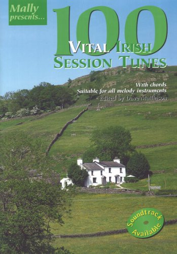 9781899512225: 100 Vital Irish Session Tunes (Mally Presents)
