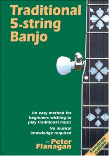 9781899512249: Traditional 5-String Banjo: An Easy Method for Beginners
