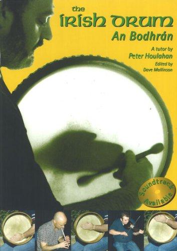 The Irish Drum an Bodhran: Houlahan, Peter