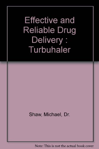 9781899520411: Effective and Reliable Drug Delivery : Turbuhaler