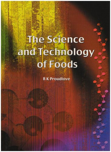 The Science and Technology of Foods: Proudlove, R.K.
