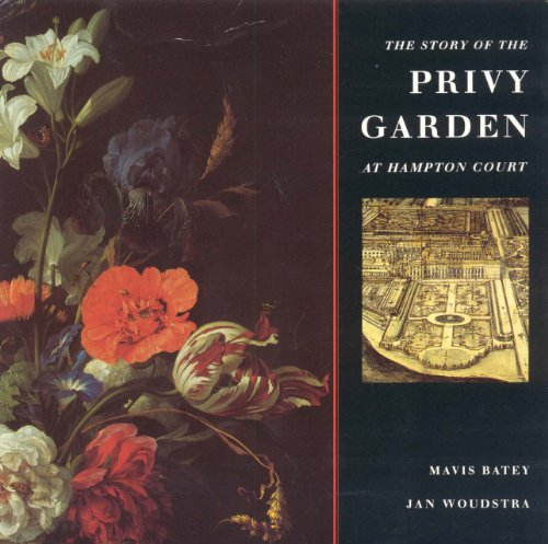 9781899531011: The Story of the Privy Garden at Hampton Court