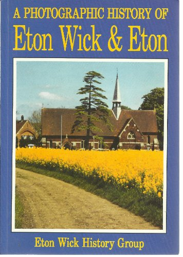 9781899536504: A Photographic History of Eton Wick and Eton