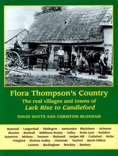 9781899536962: Flora Thompson's Country: The Real Villages and Towns of