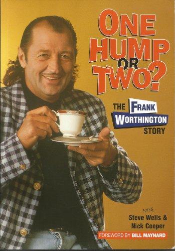 9781899538003: One Hump or Two? The Frank Worthington Story