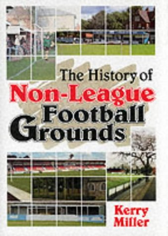 The History of Non-league Football Grounds: Miller, Kerry
