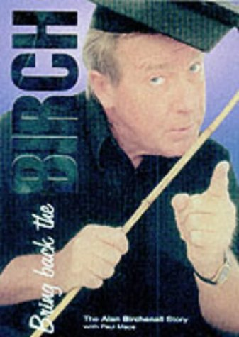 Bring Back the Birch, the Alan Birchenall Story: Paul Mace