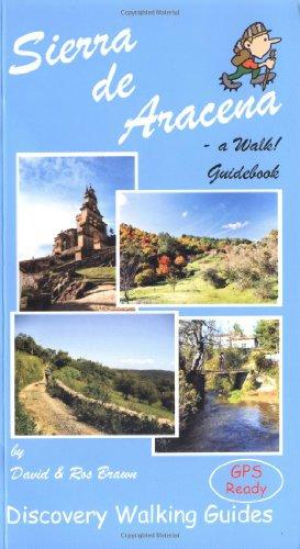9781899554966: Sierra de Aracena - a Walk! Guidebook [Idioma Inglés]