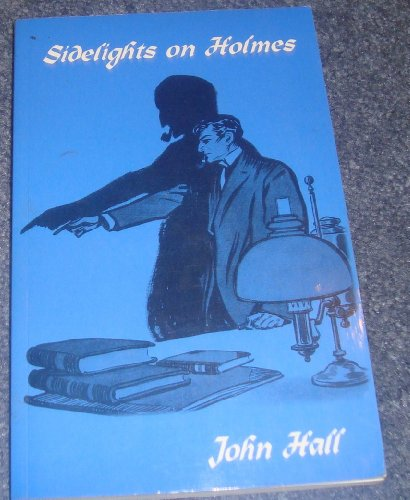 9781899562428: Sidelights on Holmes