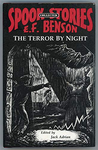 THE TERROR BY NIGHT. Edited by Jack Adrian: Benson, E[dward] F[rederic]