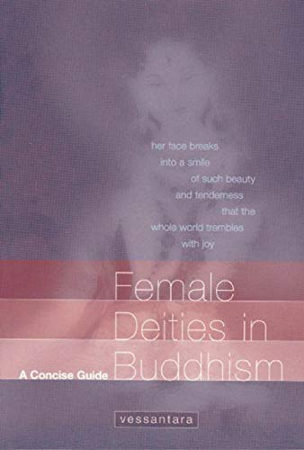 9781899579532: Female Deities in Buddhism: A Concise Guide