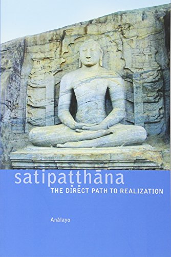 9781899579549: Sattipatthana: The Direct Path to Realization