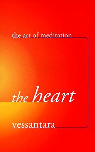 The Art of Meditation: The Heart