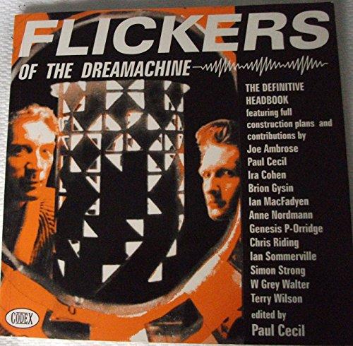 Flickers of the Dream Machine: Brion Gysin