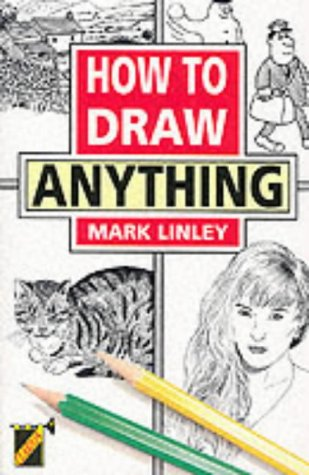 9781899606009: How to Draw Anything