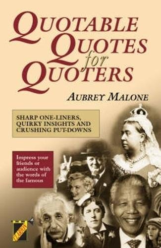 9781899606368: Quotable Quotes for Quoters