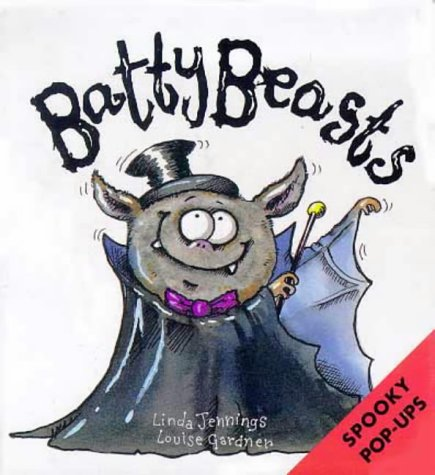 Batty Beasts (Spooky Pop-Ups): Jennings, Linda, Gardner,