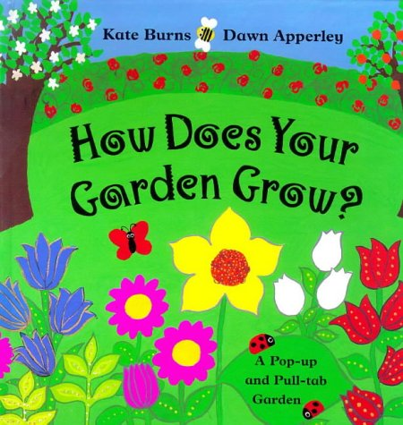 9781899607518: How Does Your Garden Grow: A Pop-Up and Pull-Tab Garden