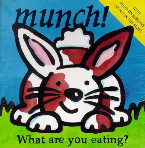 Munch! What Are You Eating? (Board Books) (1899607579) by Rebecca Elgar