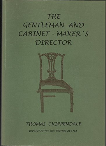 Gentleman and Cabinet Maker Director by Chippendale Thomas - AbeBooks