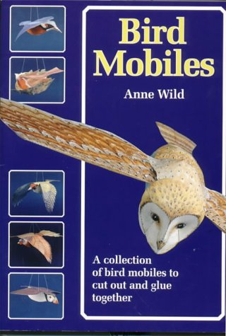 9781899618040: Bird Mobiles: A Collection of Bird Mobiles to Cut and Glue Together (Make mobiles series)