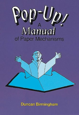 9781899618095: Pop-Up!: A Manual of Paper Mechanisms