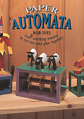 9781899618217: Paper Automata: Four Working Models to Cut Out & Glue Together: Four Working Models to Cut Out and Glue Together