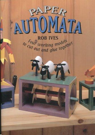 9781899618217: Paper Automata: Four Working Models to Cut Out and Glue Together (Make Shapes Series)