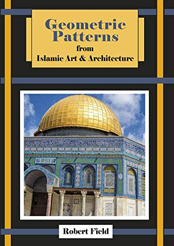 9781899618224: Geometric Patterns from Islamic Art and Architecture