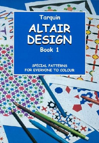 Altair Design: Volume One; Special Patterns for Everyone to Colour: Jenkins, Gerald