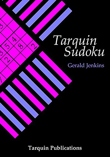 9781899618736: Tarquin Sudoku: Logical Puzzles to Test Your Reasoning Powers and How to Create Them