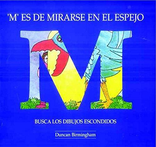 9781899618811: M Es De Mirarse En El Espejo: Busca Los Dibujos Escondidos (Spanish Edition)