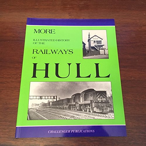 More Illustrated Railways of Hull