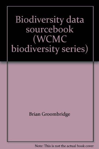 Biodiversity data sourcebook (WCMC biodiversity series): GROOMBRIDGE (B.) and Martin Jenkins