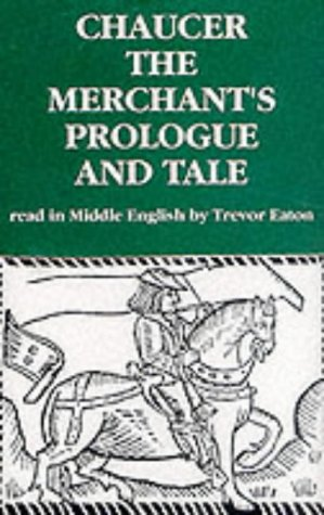 an analysis of the quintessential woman in the merchants prologue and tale by geoffrey chaucer
