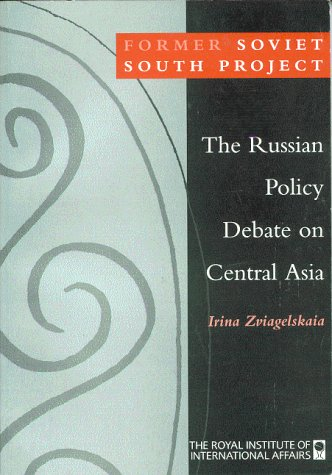 9781899658015: The Russian Policy Debate on Central Asia (The Former Soviet South Project)