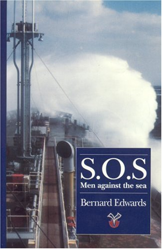 SOS MEN AGAINST THE SEA (9781899694006) by Bernard Edwards