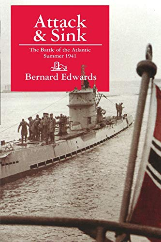 9781899694402: Attack & Sink: The Battle of the Atlantic Summer 1941, Second Edition: The Battle for Convoy SC42