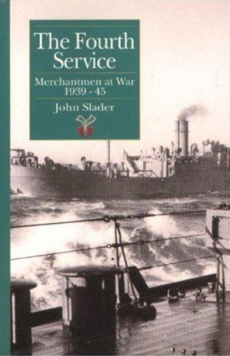 9781899694457: Fourth Service: Merchantmen at War, 1939-45