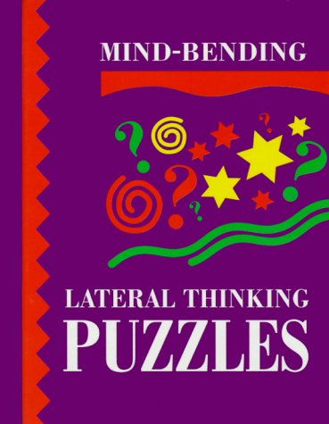 9781899712069: Mind Bending Lateral Thinking Puzzles