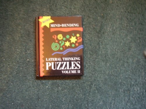 9781899712199: More Mind-Bending Lateral Thinking Puzzels (More Mind-Bending Lateral Thinking Puzzles)