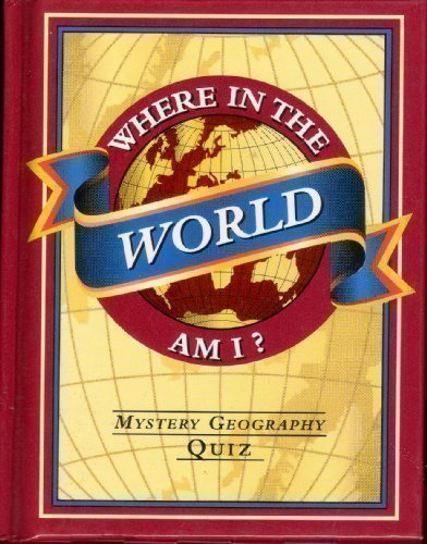 9781899712410: Where in the World Am I?: Mystery Geography Puzzles