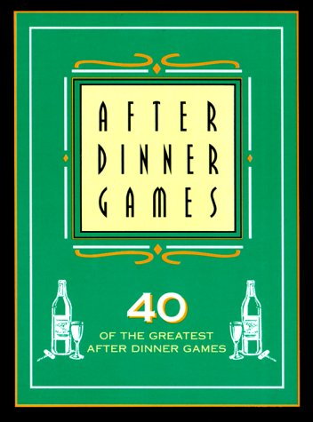 9781899712427: After Dinner Games: 40 of the Greatest After Dinner Games