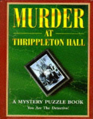 9781899712496: Murder at Thrippleton Hall (Mystery Puzzle Books)