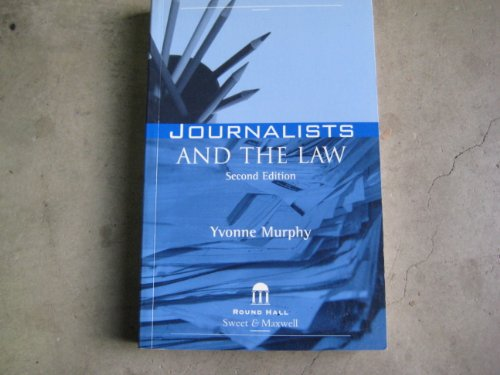 Journalists and the Law: Murphy, Yvonne