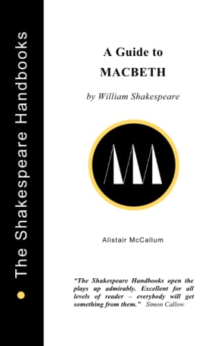 9781899747047: A Guide to Macbeth (The Shakespeare Handbooks)